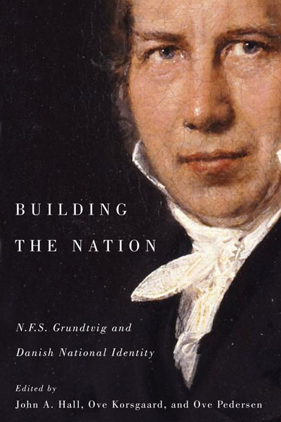 Building the nation – N.F.S. Grundtvig and the Danish National Identity