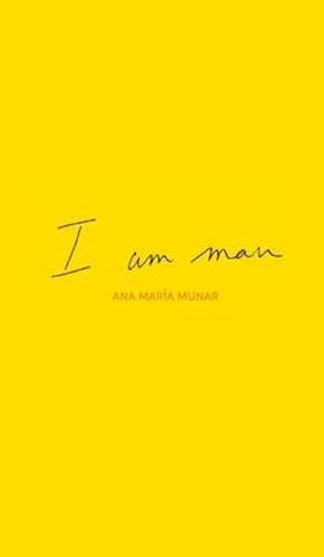I am man