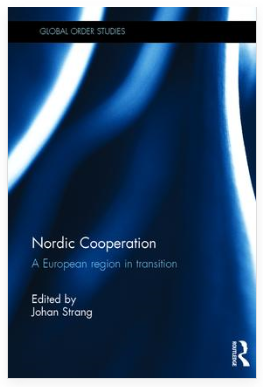 Nordic Cooperation - A European region in transition