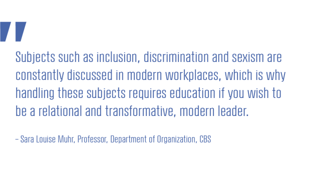 Subjects such as inclusion, discrimination and sexism are constantly discussed in modern workplaces, which is why handling these subjects requires education if you wish to be a relational and transformative, modern leader.