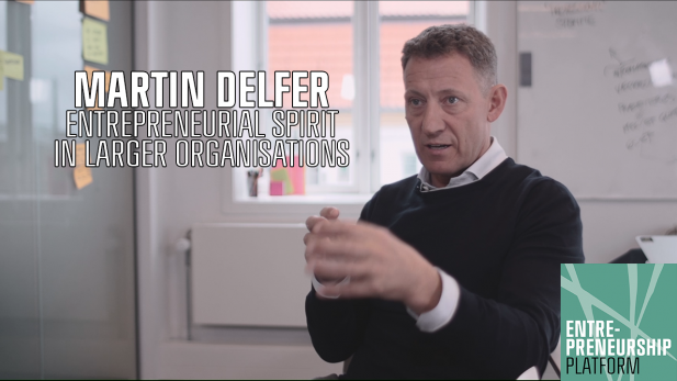 CBS Entrepreneurship Talks: Martin Delfer - Entrepreneurial spirit in larger organisations