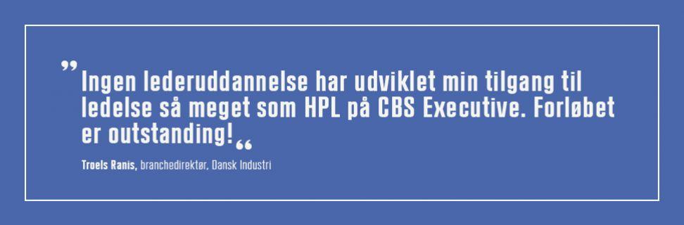 Ingen lederuddannelse har udviklet mig så meget som HPL på CBS Executive.